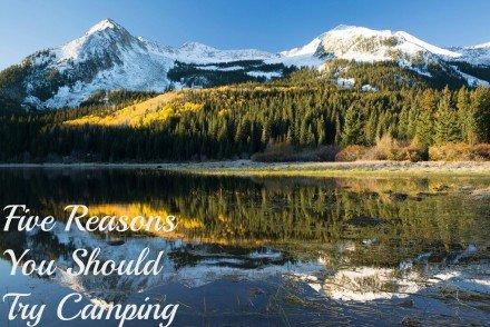 Five-Reasons-To-Try-Camping.jpg