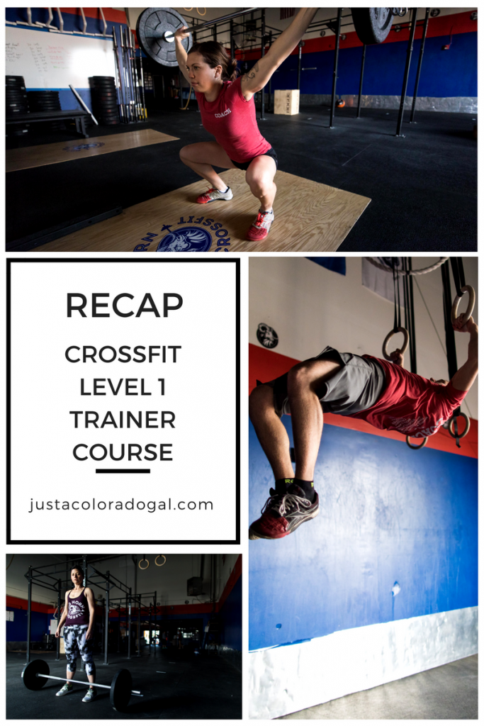 Recap: CrossFit Level 1 Certificate Course -Just a Colorado Gal